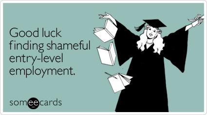 good-luck-finding-shameful-graduation-ecard-someecards
